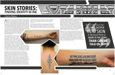 An Article about the various tattoos that people have around campus. Contains images of three tattoos and an illustrated Hawaiian pattern