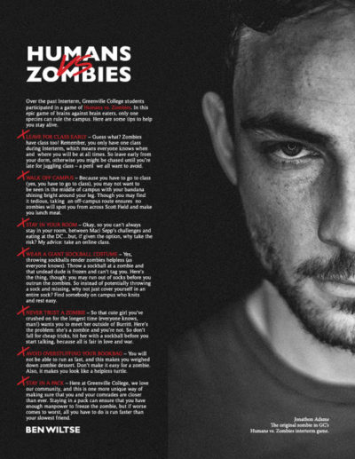 Article about campus-wide game of humans versus zombies. Depict black and white picture of the original zombie in the game.